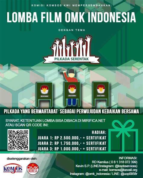 Lomba Film Indonesia 2016 | ketentuan lomba film omk indonesia pilkada serentak