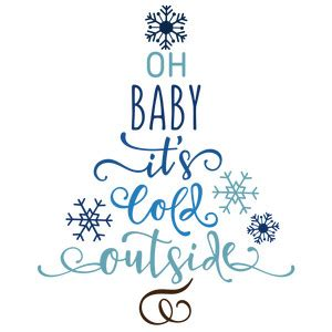 Baby Its Outside by Silhouette Design Store View Design 161395 Baby It S