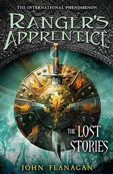 the lost stories ranger s apprentice 11 by flanagan reviews discussion bookclubs lists
