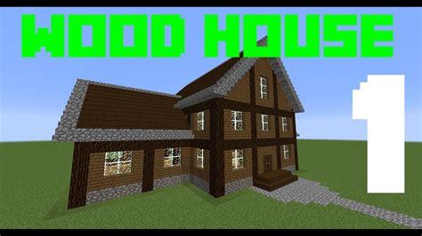 come costruire una casa minecraft tutorial come costruire una casa di legno
