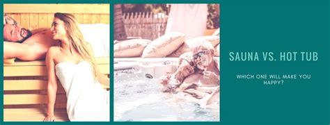 Tub Vs Sauna For Detox by Sauna Vs Tub Which One Will Make You Happy Pool