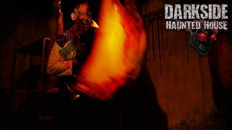 dark side haunted house darkside haunted house