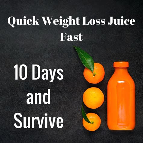 weight loss 10 days weight loss juice fast 10 days and survive acvd