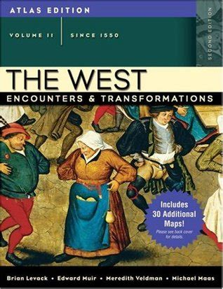 encounters of the second books the west encounters and transformations atlas edition
