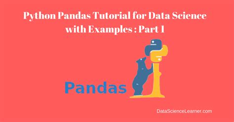 tutorial python pandas python pandas tutorial for data science with exles part 1