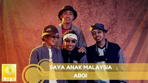 anak merdeka aboi saya anak malaysia youtube