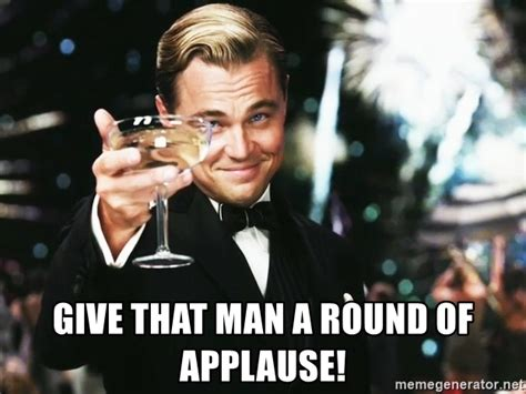 Applause Meme - give that man a round of applause leonardo dicaprio