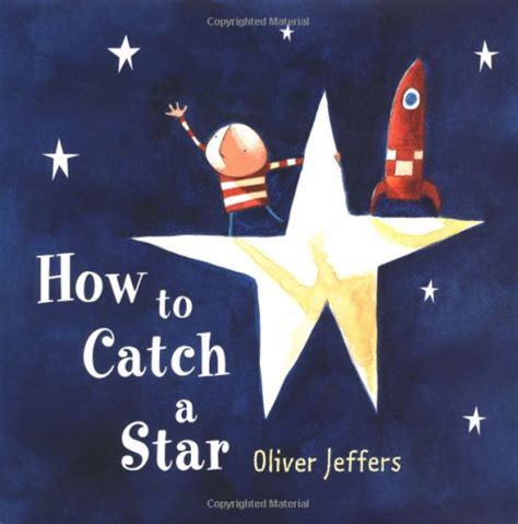 how to catch a oliver jeffers jennifer neri