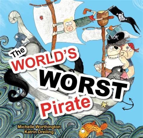 libro pirate blunderbeard worst pirate in conversation with michelle worthington megan higginson