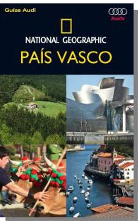 leer libro pais vasco the basque country guia viva live guide ahora pa 237 s vasco national geographic varios autores comprar libro en fnac es