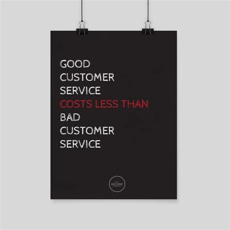 home decorators customer service good customer service costs less inspirational poster