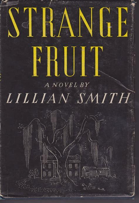 strange fruit 07 papergreat peering inside 1944 s quot strange fruit quot by