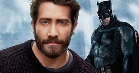 To Replace In Batman Sequel by The Batman Director Wants Jake Gyllenhaal To Replace Ben