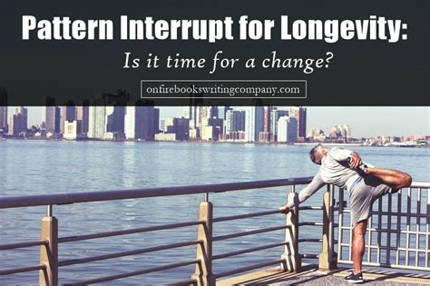pattern interrupt business life lessons the joy of writing blog