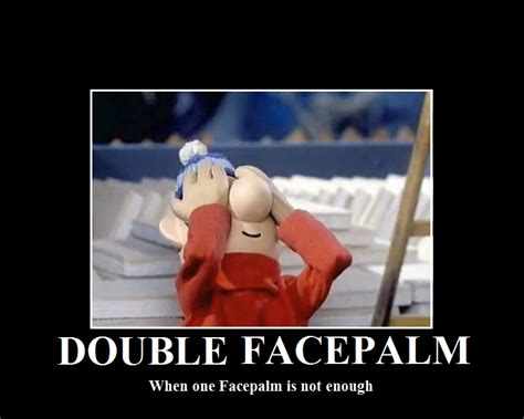 Double Facepalm Meme - double facepalm facepalm know your meme