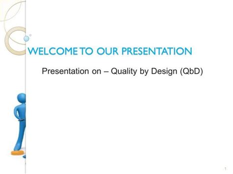 quality by design qbd powerpoint pharmaceutical quality by design qbd authorstream