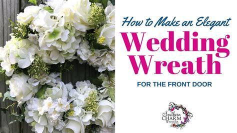 elegant wedding wreath  front door youtube