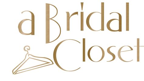 A Bridal Closet by A Bridal Closet Brides Of