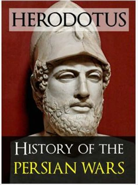 the history of herodotus books herodotus history of the war the inspiration for