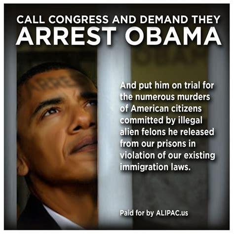Illegal Memes - alipac releases quot arrest obama quot social media meme image
