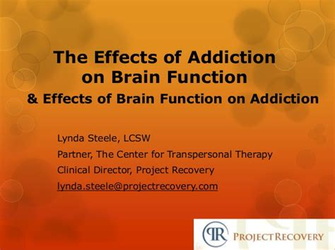 After Effects Of Detox From by The Effects Of Addiction On Brain Functioning