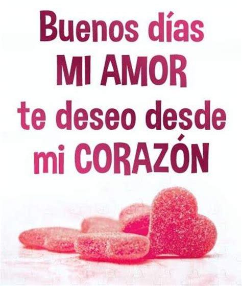 Imagenes De Amor Para Mi Corazon | imagenes de buenos dias mi amor te deso desde mi corazon