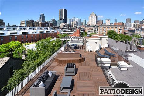 Terrasse Sur Le Toit by Patio Design Construction Design De Patios Sur Le Toit