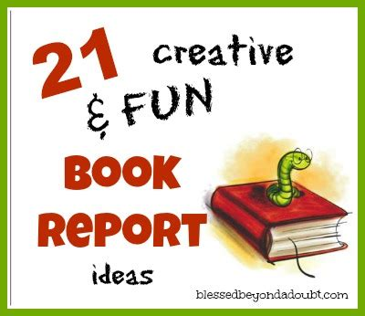 ideas for a book report 21 creative and ideas for book reports blessed