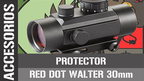 Dot Walter protector para dot walter 30mm tutorial fabricacion casera
