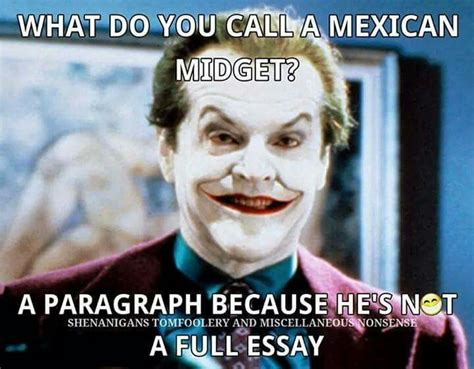 Funny Racist Mexican Memes - im not one for racist jokes but this one made me chuckle