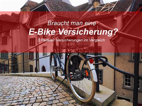 E Bike Versicherung by ᐅ E Bike Versicherung Muss Es Sein Ebikebook De