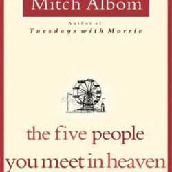 the five people you meet in heaven book report the five people you meet in heaven by mitch albom top five people you meet in heaven book trailer youtube