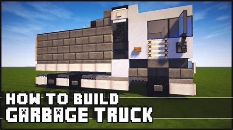 minecraft dump truck minecraft how to build garbage truck dump truck