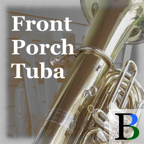 The Front Porch Band front porch tuba front porch band