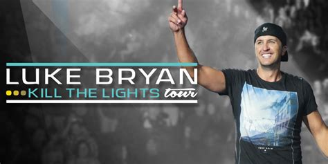 luke bryan kill the lights tour luke bryan adds five stadium shows to his 2016 kill the