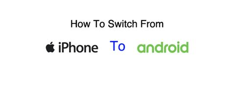 how to switch from iphone to android how to switch from iphone to android wirefly