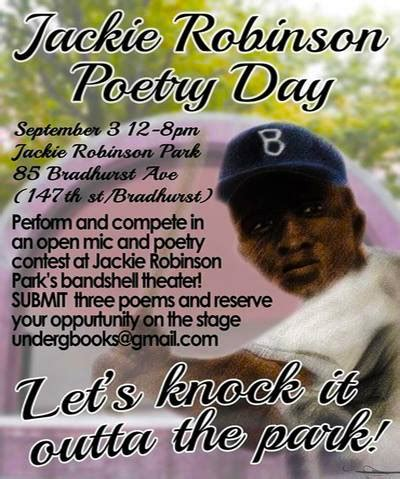 Jackie Robinson An American Poem Jackie Robinson Poetry Day Jrpd2016 At 85 Bradhurst Ave New York City Ny 10039 United States