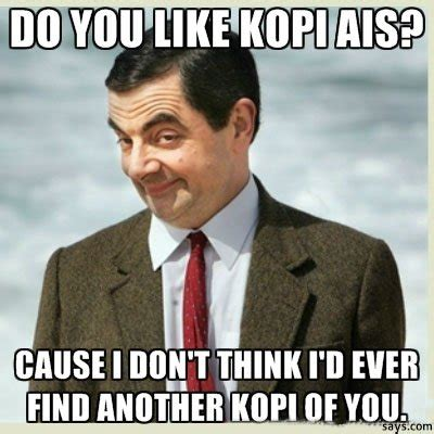 Malay Meme - tell us your best kopitiam pickup lines and win cilisos