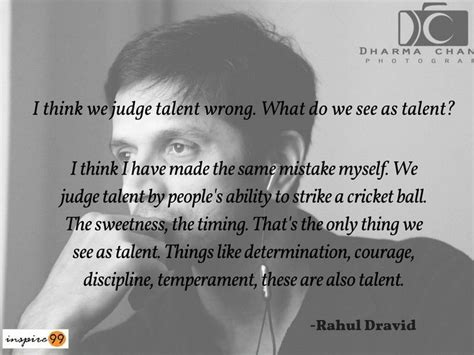 Rahul Dravid Motivational Quotes
