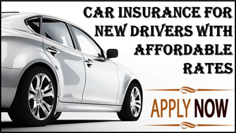 Car Insurance For New Drivers by Auto Insurance For New Drivers With Affordable Discounts