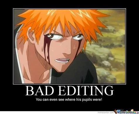 Editor Memes - bad editing by recyclebin meme center
