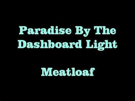 Paradise By The Dashboard Light Lyrics paradise by the dashboard light meatloaf