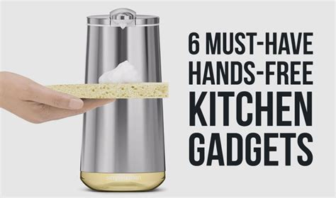 must have kitchen gadgets 6 must have hands free gadgets for your kitchen techlicious