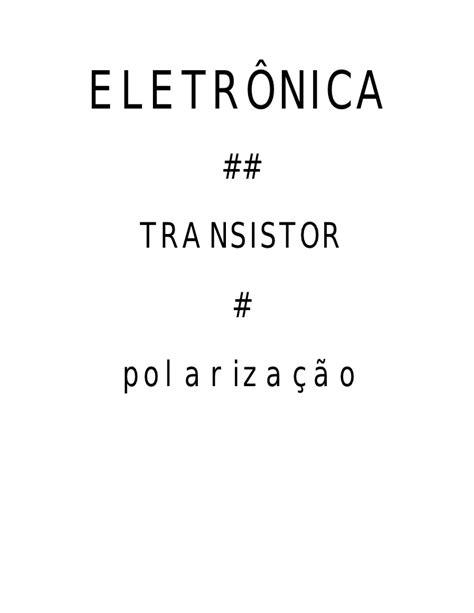 transistor bipolar ponto quiescente apostila de transistor polariza 199 195 o