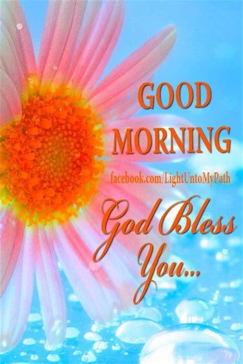 god ke good morring vidio good morning god bless you pictures photos and images