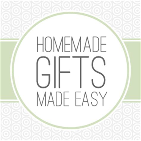 Easy Handmade Presents - free gift ideas for easy