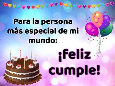 imagenes de happy birthday para alguien especial 20 im 225 genes de cumplea 241 os para una persona especial