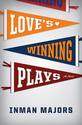 changer a playbook for winning at books s winning plays a novel by inman majors reviews