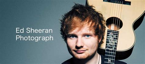 ed sheeran photograph ed sheeran photograph fma lombardia