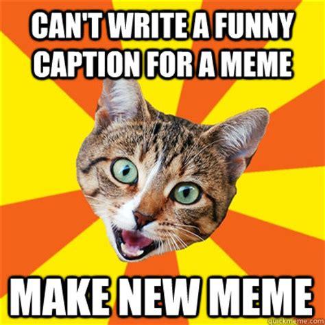 Caption A Meme - can t write a funny caption cat meme cat planet cat planet